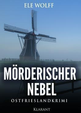 Mörderischer Nebel. Ostfrieslandkrimi