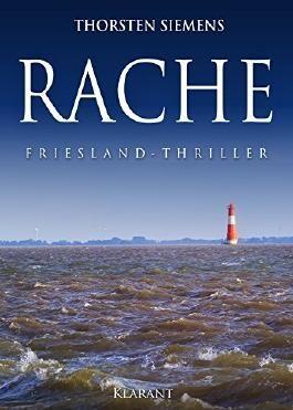 RACHE. Friesland-Thriller