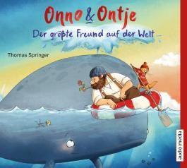 Onno und Ontje – Der größte Freund auf der Welt