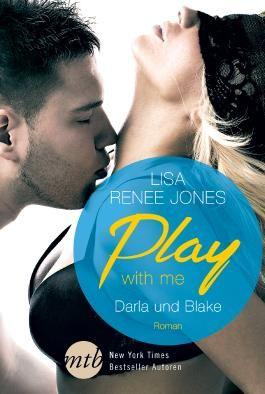Play with me - Darla und Blake