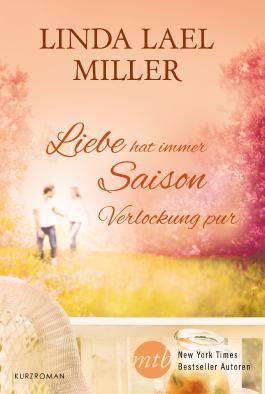 Verlockung pur: Liebe hat immer Saison