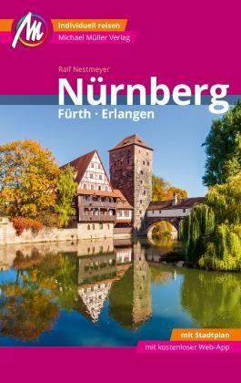 Nürnberg - Fürth, Erlangen MM-City Reiseführer Michael Müller Verlag