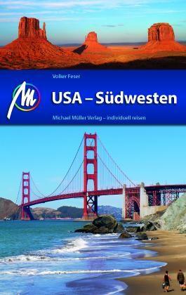 USA - Südwesten Reiseführer Michael Müller Verlag