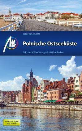 Polnische Ostseeküste Reiseführer Michael Müller Verlag