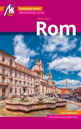 Rom MM-City Reiseführer Michael Müller Verlag