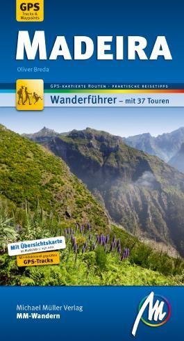 Madeira MM-Wandern Wanderführer Michael Müller Verlag