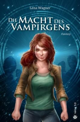 Die Macht des Vampirgens (Band 2)