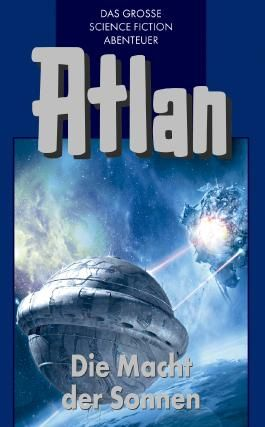 Atlan - Die Macht der Sonnen