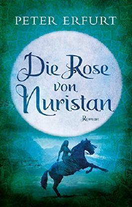 Die Rose von Nuristan: Historischer Jugendroman (Buntstein Verlag)