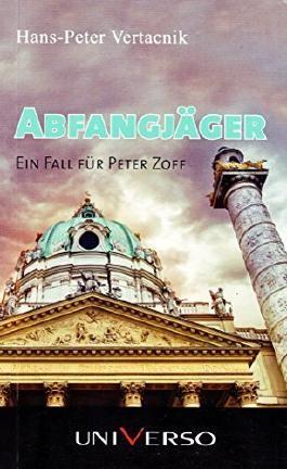 Abfangjäger: Ein Fall für Peter Zoff