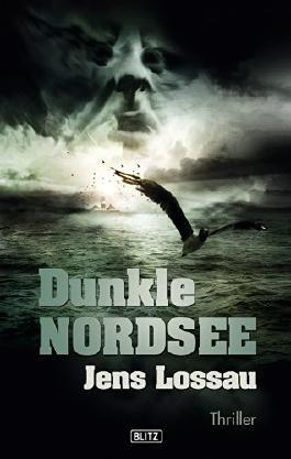 Dunkle Nordsee: Nordsee-Thriller (Thriller, Krimi und Mystery 3)