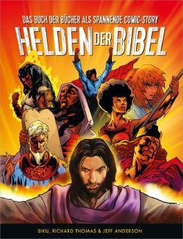Helden der Bibel: Das Buch der Bücher als spannende Comic-Story.