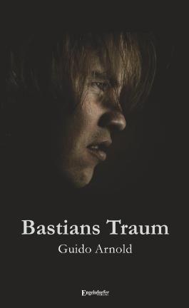 Bastians Traum