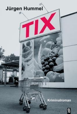 TIX: Kriminalroman