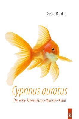 Cyprinus auratus: Der erste Allwetterzoo-Münster-Krimi