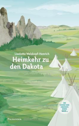 Heimkehr zu den Dakota