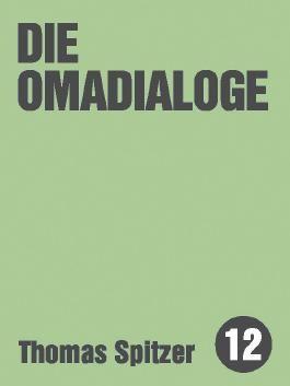 Die Omadialoge
