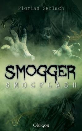 Smogger 1: Smogflash
