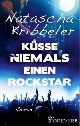 Küsse niemals einen Rockstar