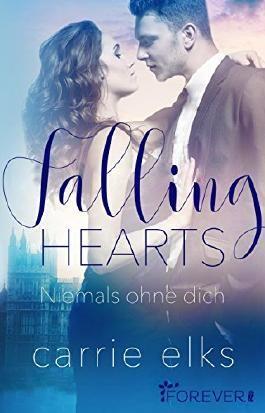 Falling Hearts: Niemals ohne dich