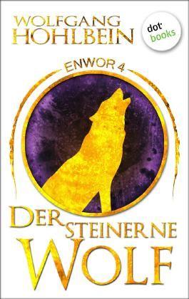 Enwor - Band 4: Der steinerne Wolf
