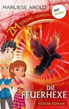 ZM - streng geheim: Vierter Roman - Die Feuerhexe