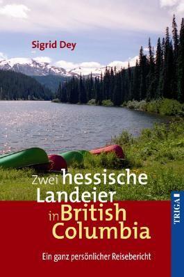 Zwei hessische Landeier in British Columbia