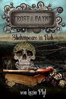 Frost & Payne - Band 9: Shakespeare im Park