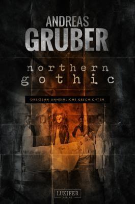 Northern Gothic - Unheimliche Geschichten
