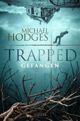 Trapped - Gefangen