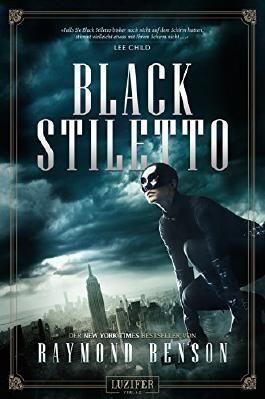 Black Stiletto: Thriller, Abenteuer - New-York-Times Bestseller