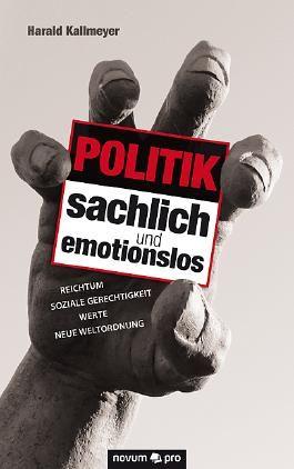 Politik sachlich und emotionslos