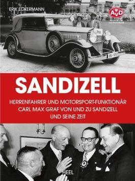 Sandizell – Herrenfahrer und Motorsportfunktionär
