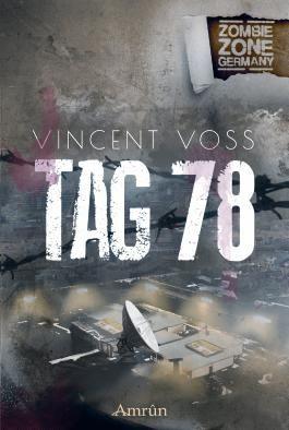 Tag 78: Eine Zombie Zone Germany-Novelle