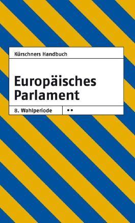 Kürschners Handbuch Europäisches Parlament 8. Wahlperiode