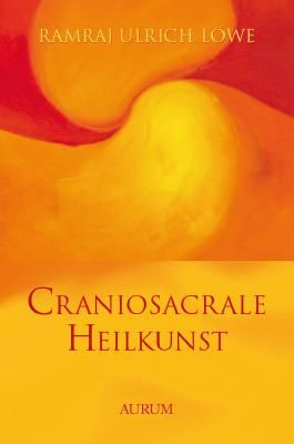 Craniosacrale Heilkunst
