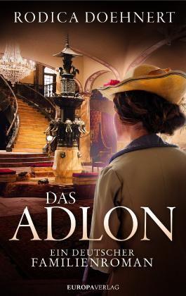 Das Adlon - Ein deutscher Familienroman