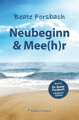 Neubeginn & Mee(h)r