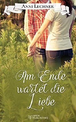 Am Ende wartet die Liebe: ... und zwei weitere spannende Romane