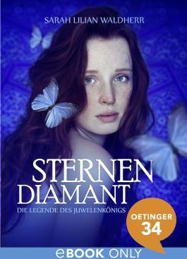 Sternendiamant - Die Legende des Juwelenkönigs