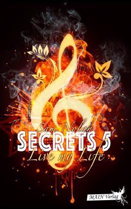 Live my life (Secrets 5)