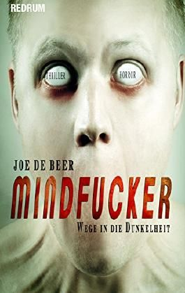 Mindfucker: HORROR - Thriller -