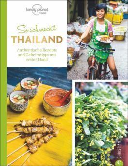 So schmeckt Thailand