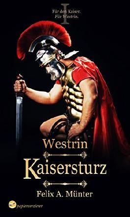 Kaisersturz: High Fantasy (Westrin 1)