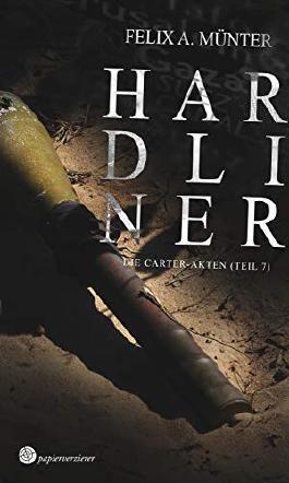 Hardliner: Thriller (Die Carter-Akten 7)