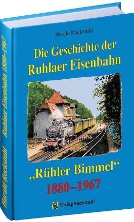 Die Geschichte der Ruhlaer Eisenbahn 1880-1967