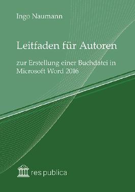 Leitfaden für Autoren zur Erstellung einer Buchdatei in Microsoft Word 2016