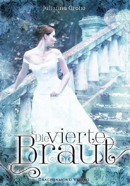 Die vierte Braut