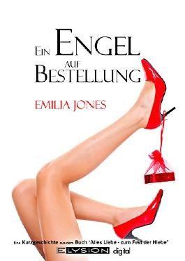 Ein Engel auf Bestellung: zwei erotische Kurzgeschichten