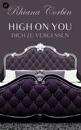 High on you 2 - Dich zu vergessen